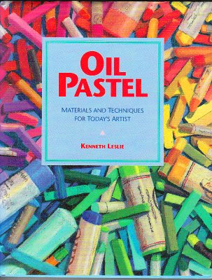 Book cover Kenneth Leslie Oil Pastels Materials and Techniques
