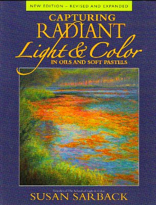 Book cover Capturing Radiant Light & Color by Susan Sarback